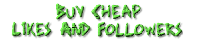 Buy Cheap Followers And Likes, Comments, Shares     Starting at $1 !